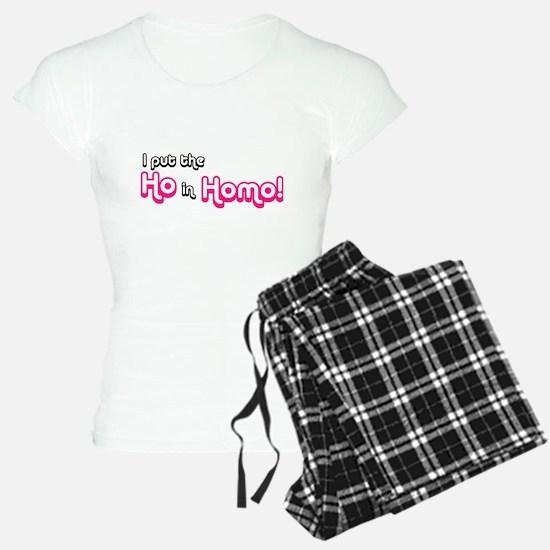 I Put the Ho in Homo! Pajamas