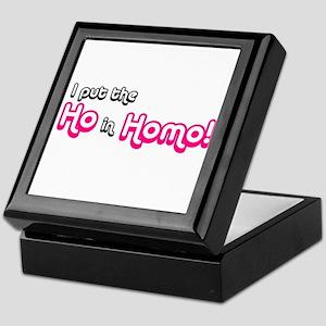 I Put the Ho in Homo! Keepsake Box