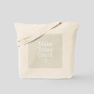 Make Today Count Gray Tote Bag