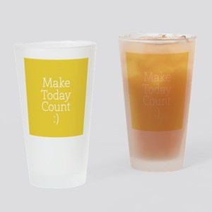 Make Today Count Yellow Drinking Glass