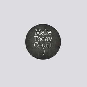 Chalkboard Make Today Count Mini Button