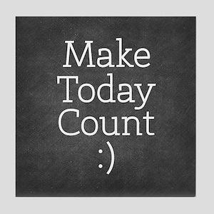 Chalkboard Make Today Count Tile Coaster
