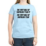The First Rule Of Tautology Club Women's Light T-S