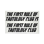 The First Rule Of Tautology Club Rectangle Magnet
