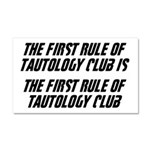 The First Rule Of Tautology Club Car Magnet 20 x 1