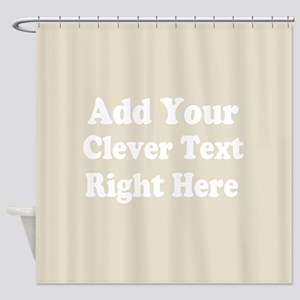 Add Text Background Gray Shower Curtain