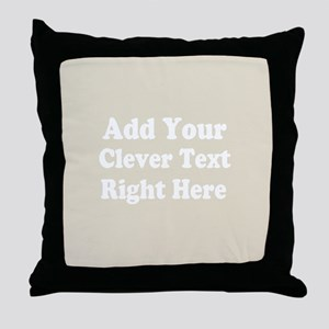 Add Text Background Gray Throw Pillow