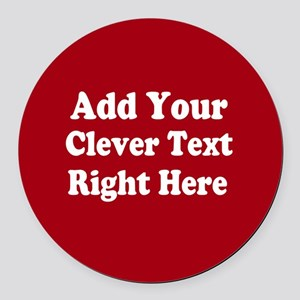 Add Text Background Red White Round Car Magnet