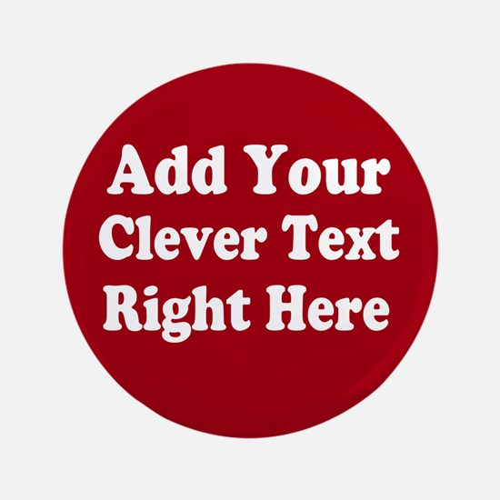 """Add Text Background Red White 3.5"""" Button"""