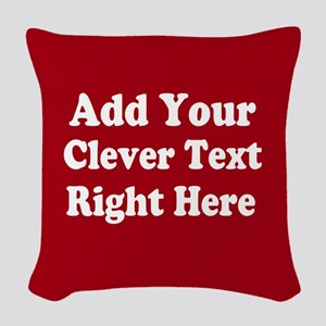 Add Text Background Red White Woven Throw Pillow
