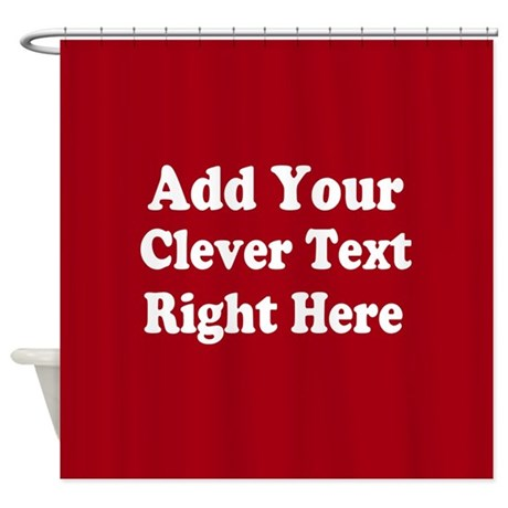 Add Text Background Red White Shower Curtain