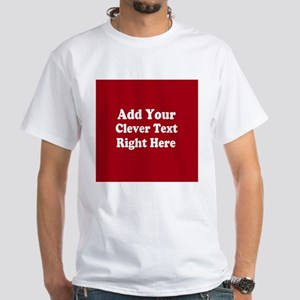 Add Text Background Red White T-Shirt