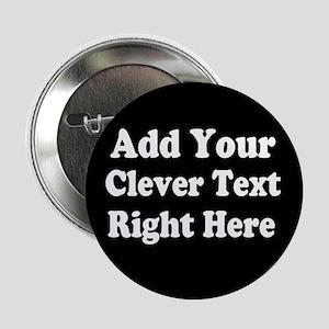 "Add Text Background Black White 2.25"" Button"