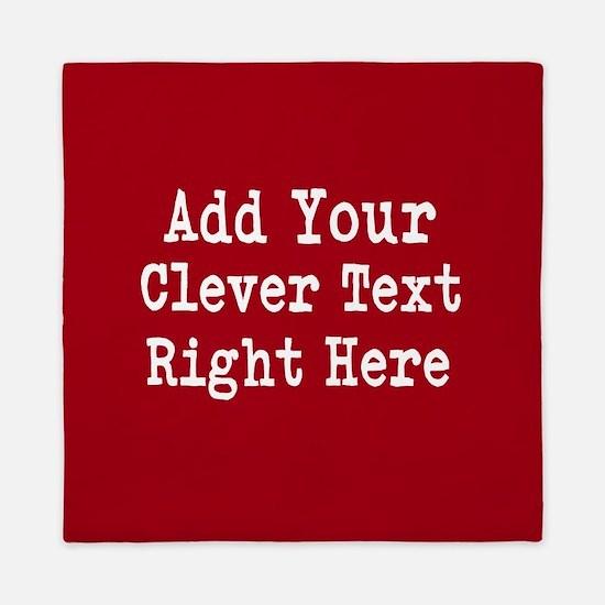 Add Text Background Red Queen Duvet