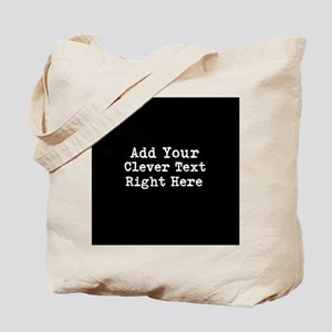 Add Text Background Black Tote Bag