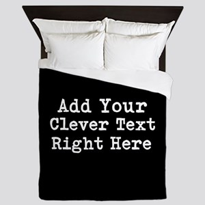 Add Text Background Black Queen Duvet