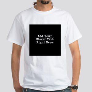 Add Text Background Black T-Shirt