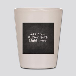 Chalkboard template Shot Glass