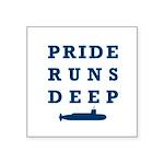 Pride Runs Deep with Submarine Square Sticker 3