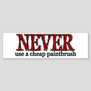 Cheap Paintbrush Bumper Sticker