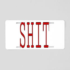 SHIT Aluminum License Plate