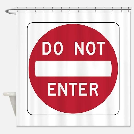 Do Not Enter Shower Curtain