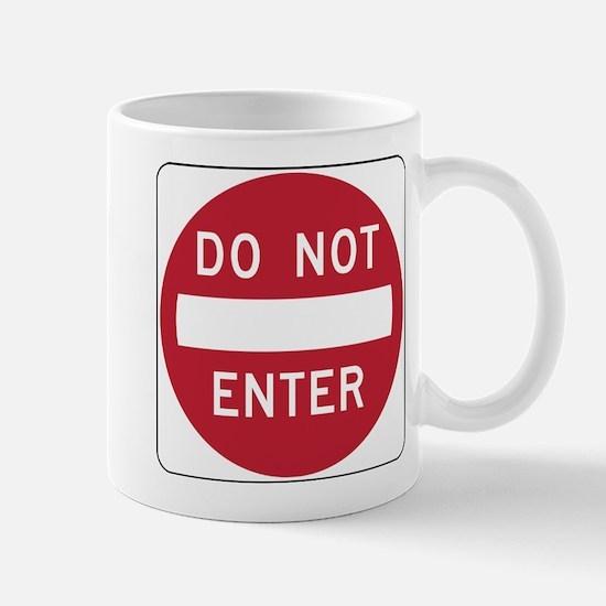 Do Not Enter Mugs