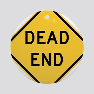 Dead End Ornament (Round)