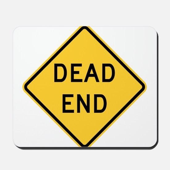 Dead End Mousepad