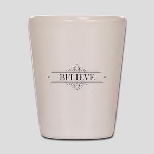 Believe Calligraphy Shot Glass