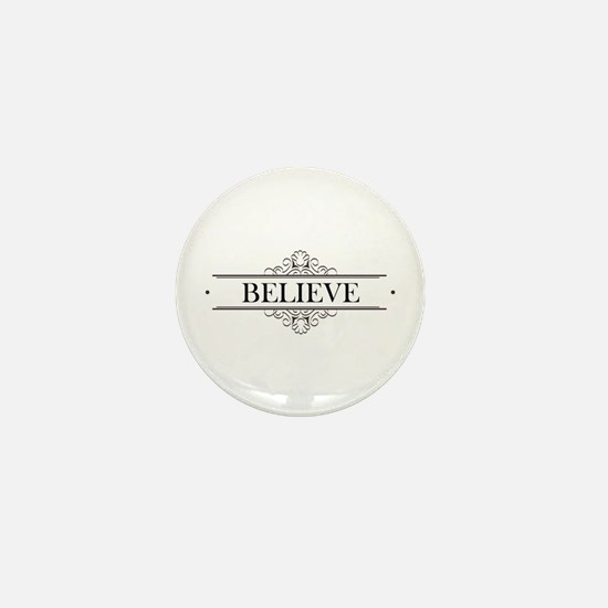 Believe Calligraphy Mini Button