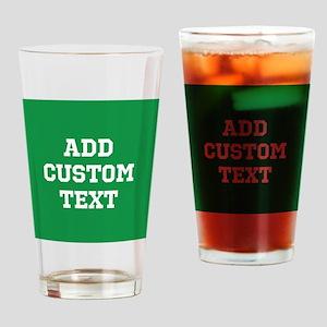 Custom Sports Text Green White Drinking Glass