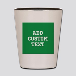 Custom Sports Text Green White Shot Glass