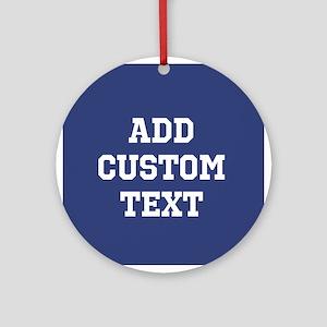 Custom Sports Text Blue White Ornament (Round)