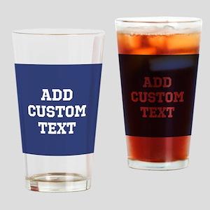 Custom Sports Text Blue White Drinking Glass