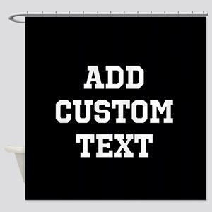 Custom Sports Text Black and White Shower Curtain
