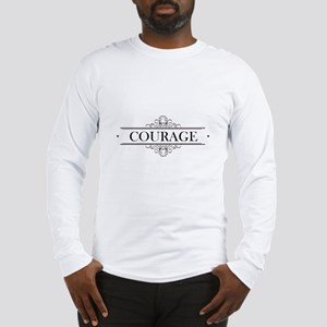 Courage Calligraphy Long Sleeve T-Shirt