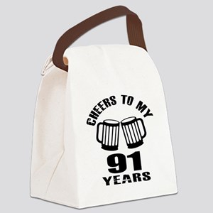 Cheers To My 91 Years Birthday Canvas Lunch Bag