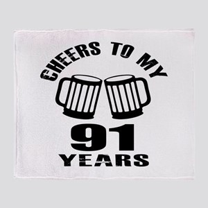 Cheers To My 91 Years Birthday Throw Blanket
