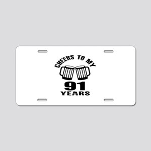 Cheers To My 91 Years Birth Aluminum License Plate
