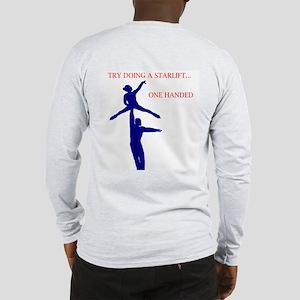 try a star lift Long Sleeve T-Shirt