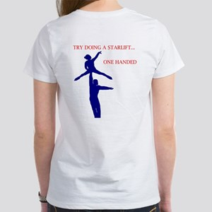try a star lift Women's T-Shirt