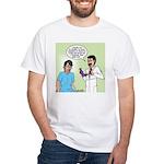 Dr. Banner Prostate Exam White T-Shirt