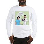 Dr. Banner Prostate Exam Long Sleeve T-Shirt