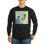 Dr. Banner Prostate Exam Long Sleeve Dark T-Shirt
