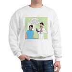 Dr. Banner Prostate Exam Sweatshirt