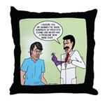 Dr. Banner Prostate Exam Throw Pillow