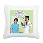 Dr. Banner Prostate Exam Square Canvas Pillow