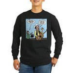 Macho Country Singer Long Sleeve Dark T-Shirt