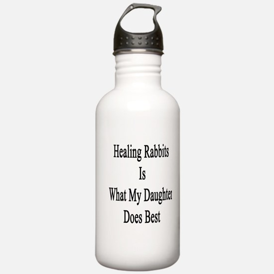 Healing Rabbits Is Wha Water Bottle